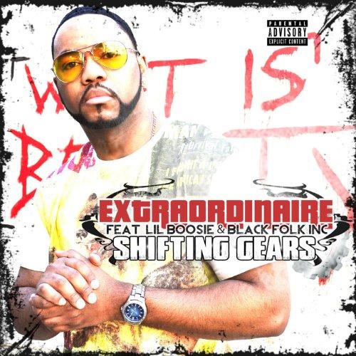 Shifting Gears (feat. Lil Boosie & Black Folk Inc) - Single [Explicit] ()
