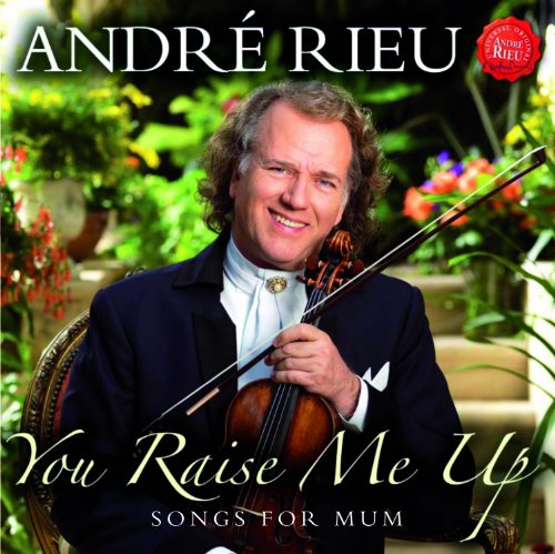 : Your Raise Me Up: Songs for Mum