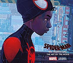 Spider-Man: Into the Spider-Verse -The Art of the ...