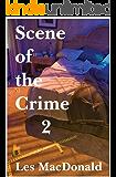 Scene of the Crime 2 (English Edition)
