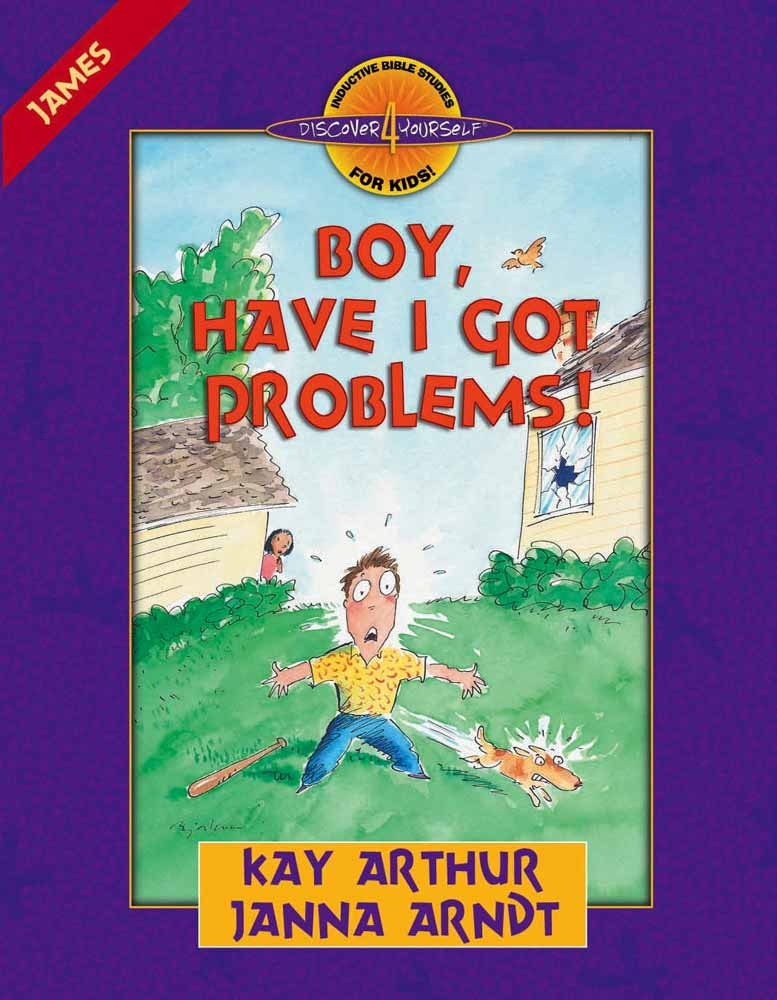 Boy have i got problems james discover 4 yourself inductive boy have i got problems james discover 4 yourself inductive bible studies for kids kay arthur janna arndt 9780736901482 amazon books fandeluxe Image collections