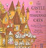 img - for The Castle of a Thousand Cats book / textbook / text book