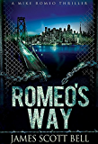 Romeo's Way (A Mike Romeo Thriller)