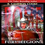 Rome: Fury of the Legion: Sword of the Legion | R. Cameron Cooke