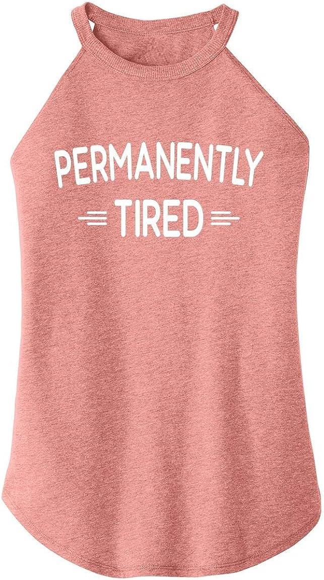 Comical Shirt Ladies Permanently Tired Rocker