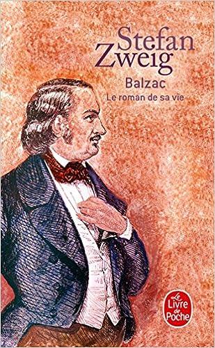 Balzac Le Roman De Sa Vie Le Livre De Poche French