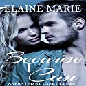 Because I Can Audiobook by Elaine Marie Narrated by  Carly