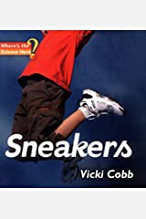 Sneakers (Where's The Science Here? Book 1) Kindle Edition