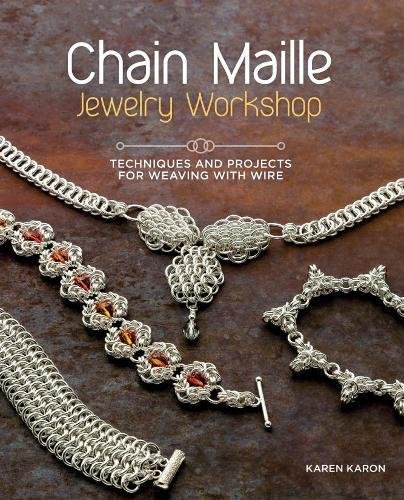 Chain Maille Jewelry Workshop Techniques