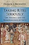 Taking Rites Seriously: Law, Politics...