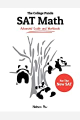 The College Panda's SAT Math: Advanced Guide and Workbook for the New SAT Paperback