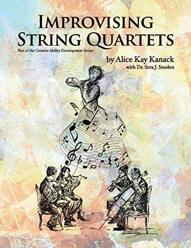 Improvising String Quartets: Part of the Creative Ability Development Series (String Quartet Parts)