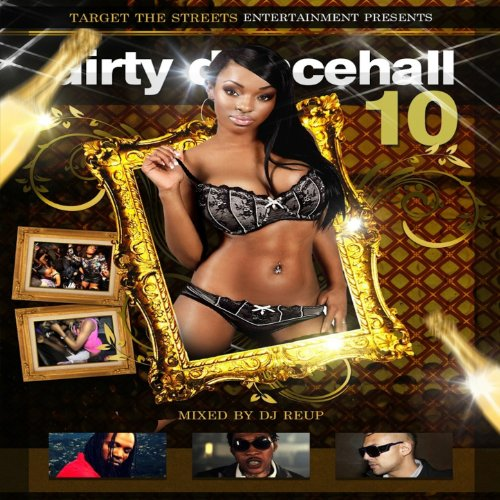 Dirty Dancehall, Vol. 10 (Host...