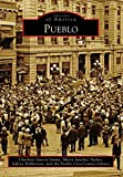 Pueblo (Images of America)