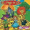 El Mago de Oz [The Wizard of Oz]