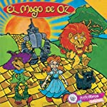 El Mago de Oz [The Wizard of Oz] | L. Frank Baum