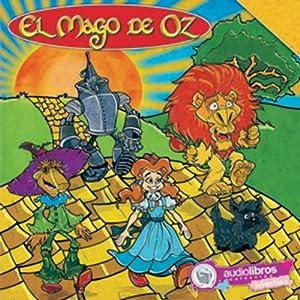 El Mago de Oz [The Wizard of Oz] Audiobook