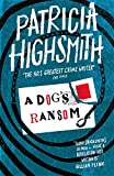 A Dog's Ransom: A Virago Modern Classic (Virago Modern Classics)