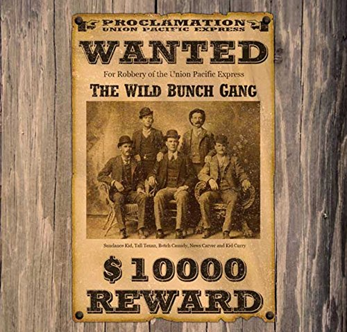 12 x 12 Inch Wood Sign Butch Cassidy The Wild Bunch Wanted Poster