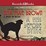 A Hiss Before Dying | Sneaky Pie Brown,Rita Mae Brown