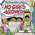 The Berenstain Bears No Girls Allowed (Turtleback School & Library Binding Edition) (Berenstain Bears (8x8))