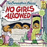 The Berenstain Bears No Girls Allowed (Turtleback School & Library Binding Edition) (Berenstain Bears (8x8))