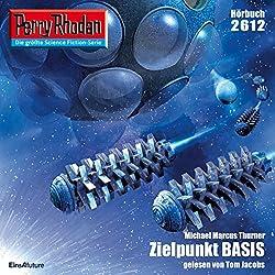 Zielpunkt BASIS (Perry Rhodan 2612)