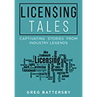 Licensing Tales: Captivating Stories from Industry Legends