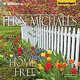 Home Free: The Sisterhood, Book 20