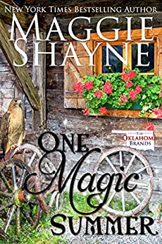 One Magic Summer: Oklahoma All Girl Brands (The Oklahoma Brands Book 5) by [Shayne, Maggie]
