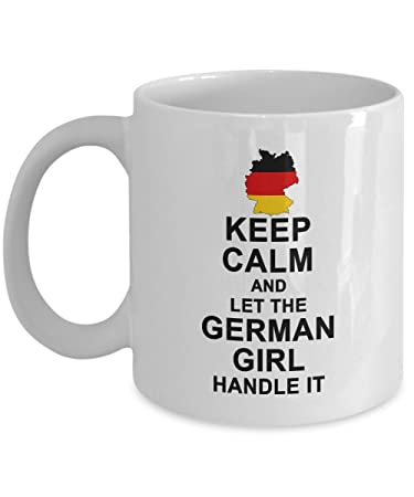 Amazon com: German Gifts - Keep Calm And Let The German Girl