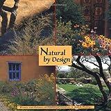 nice desert garden design Natural by Design:  Beauty and Balance in Southwest Gardens