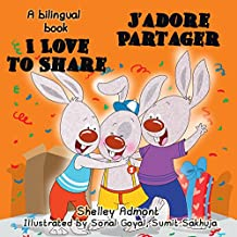 I Love to Share - J'adore Partager  (English French Bilingual Collection) (French Edition)