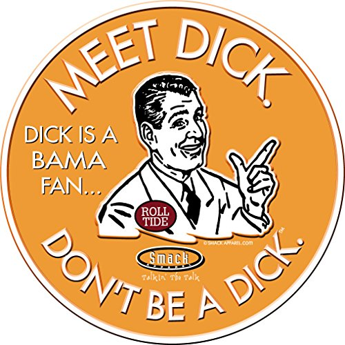 (Smack Apparel Tennessee Football Fans. Don't Be A Dick. (Anti-Alabama) Embossed Metal Man Cave Sign)
