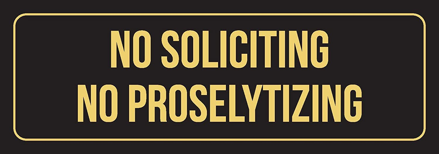 3x9 Inch iCandy Combat Black Background with Gold Font No Soliciting No Proselytizing Outdoor /& Indoor Metal Wall Sign Single