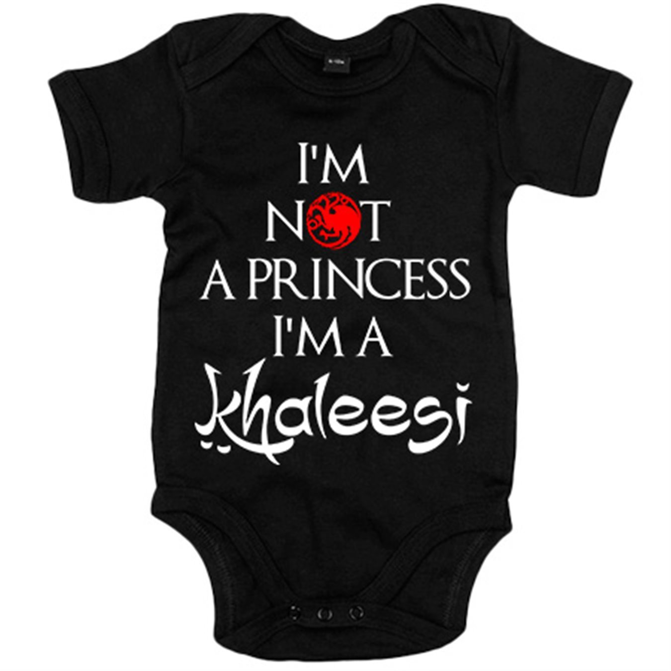 Body bebé ilustración frase I Am Not A Princess I Am A Khaleesi ...