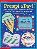 Prompt a Day!, Jacqueline Sweeney and Delana Bettoli, 0590187384