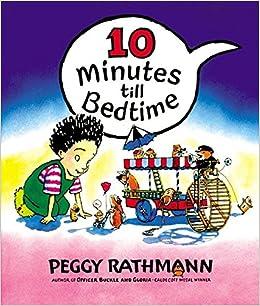 amazon 10 minutes till bedtime peggy rathmann sleep