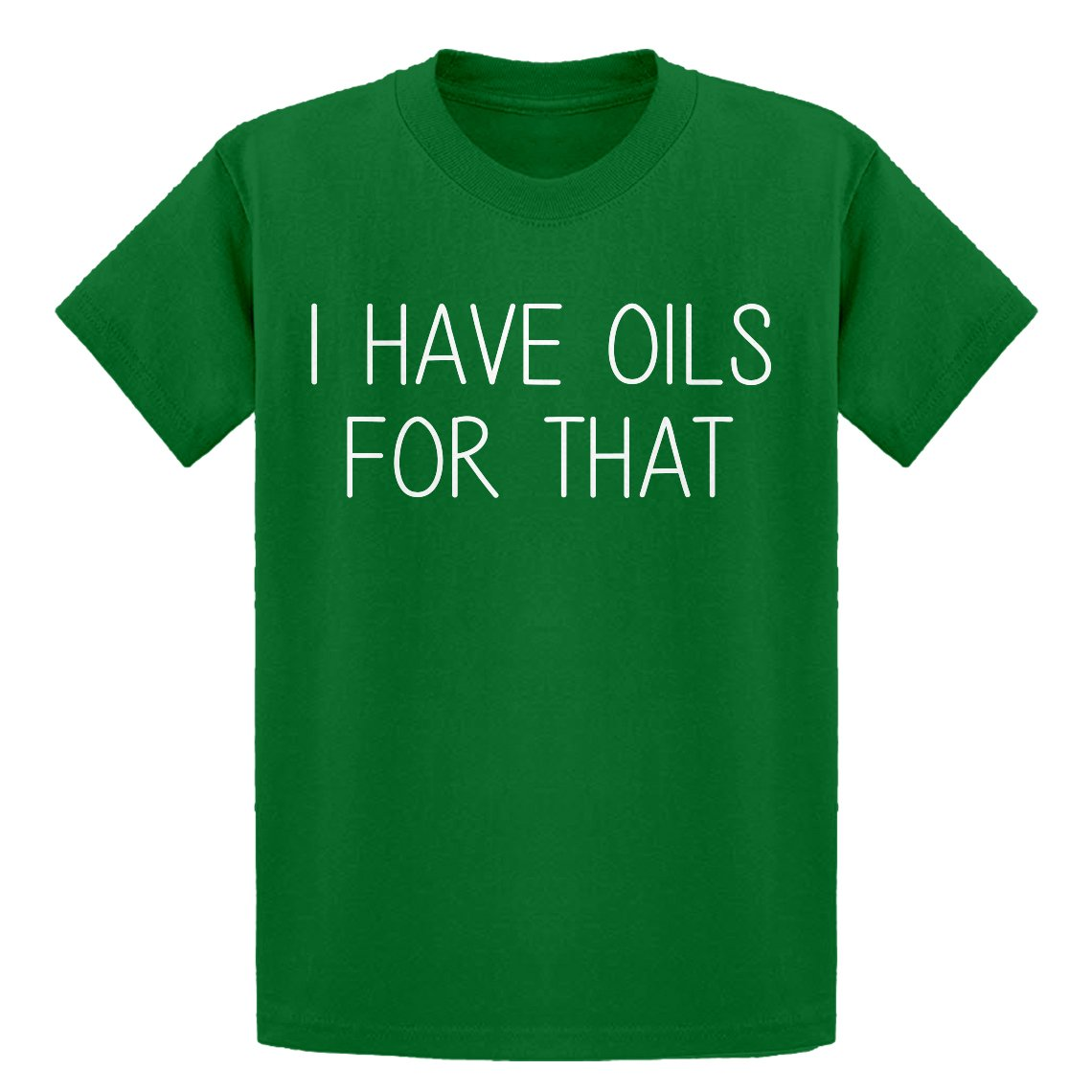 Indica Plateau Youth I Have Oils for That Kids T-Shirt