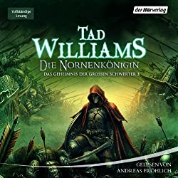 Die Nornenkönigin (Das Geheimnis der Großen Schwerter 3)