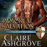 Immortal Salvation | Claire Ashgrove