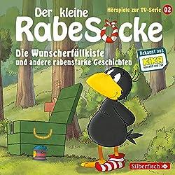 Die Wunscherfüllkiste und andere rabenstarke Geschichten (Der kleine Rabe Socke - Das Hörspiel zur TV Serie 2)