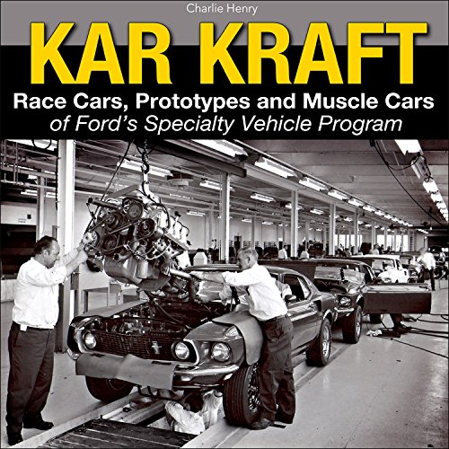 kar-kraft-race-cars-prototypes-and-muscle-cars-of-fords-specialty-vehicle-activity-program