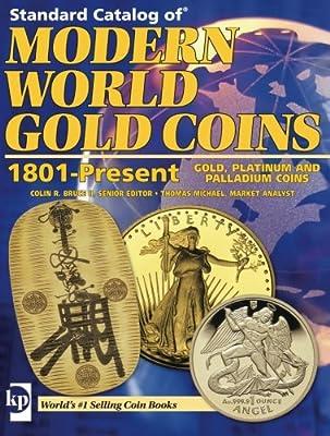 Standard Catalog of Modern World Gold Coins, 1801 Present