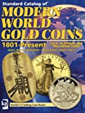 Modern World Gold Coins, 1801-Present, Colin R. Bruce and Thomas Michael, 0896896439