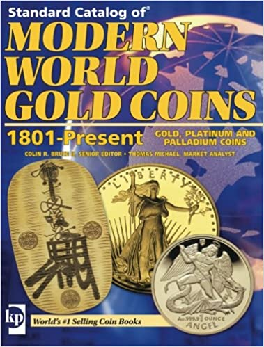 Standard Catalog of Modern World Gold Coins, 1801-Present