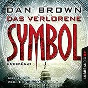 Das verlorene Symbol (Robert Langdon 3) | Dan Brown