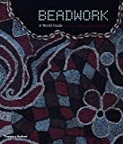 Beadwork: A World Guide
