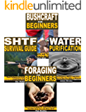 Bushcraft Survival 4-Box Set: Bushcraft for Beginners, Foraging for Beginners, SHTF Survival Guide, Water Purification