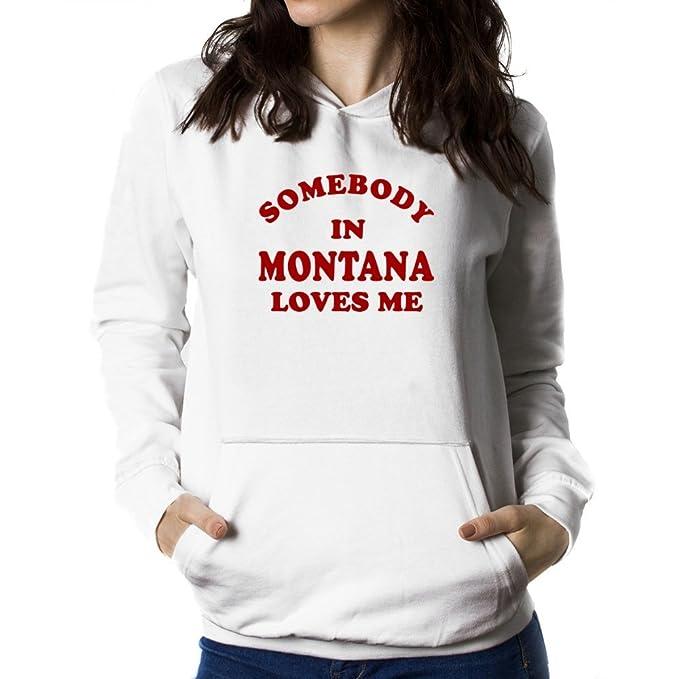 Teeburon SOMEBODY IN Montana LOVES ME Sudadera con capucha para mujer: Amazon.es: Ropa y accesorios